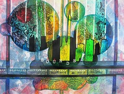 Representative Abstract Mixed Media - Sounds Of The City by David Raderstorf
