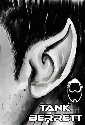 Pointy Ears Digital Art - Spock's Ear by Tank Berrett