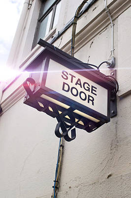 Behind The Scenes Photograph - Stage Door Sign by Tom Gowanlock