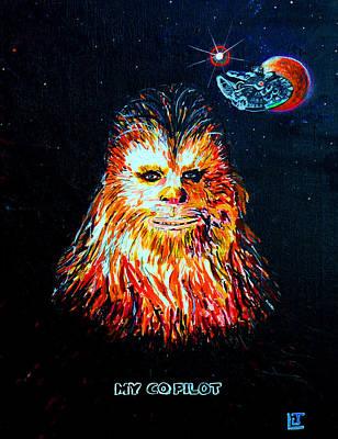 Chewbacca Painting - Starwars My Co-pilot by John Leclerc