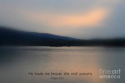 Bible Verse Photograph - Still Waters by Debra Straub