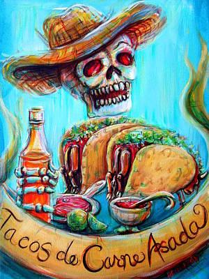 Eating Painting - Tacos De Carne Asada by Heather Calderon