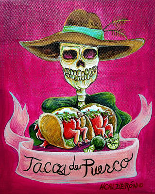 Latin Painting - Tacos De Puerco by Heather Calderon