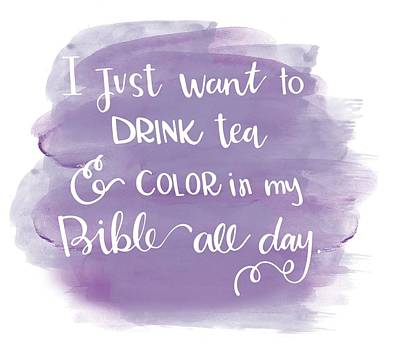Tea And Color Print by Nancy Ingersoll