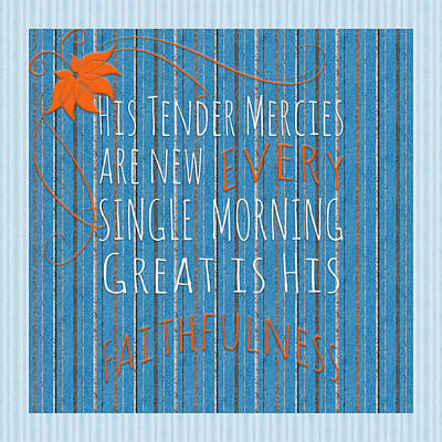 Tender Mercies Print by Bonnie Bruno