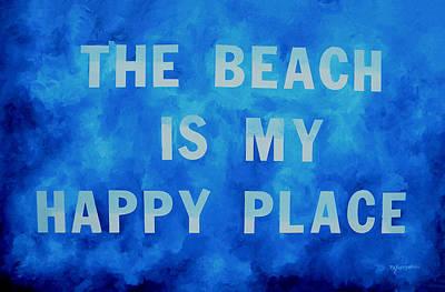 The Beach Is My Happy Place 2 Print by Patti Schermerhorn