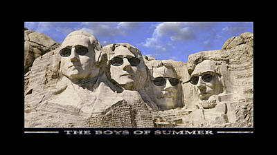 Mount Rushmore Digital Art - The Boys Of Summer by Mike McGlothlen