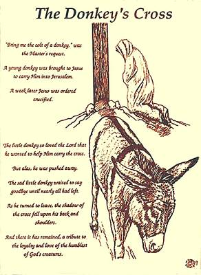 Donkey Drawing - The Donkey's Cross by Mary Singer