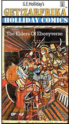 The Elders Of Ebonyverse Print by George Holliday
