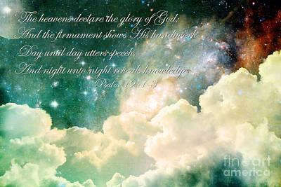 Christian Verse Photograph - The Heavens Declare by Stephanie Frey