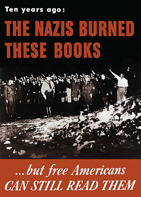 Burning Mixed Media - The Nazis Burned These Books by War Is Hell Store