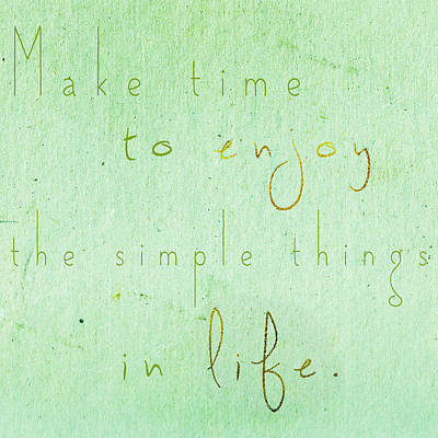 The Simple Things In Life Print by Sabine Jacobs
