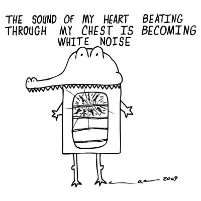 Alligator Drawing - The Sound Of My Heart Beating by Karl Addison