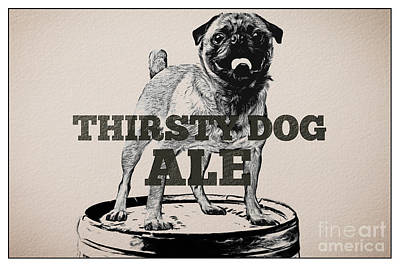 Company Drawing - Thirsty Dog Ale by Edward Fielding