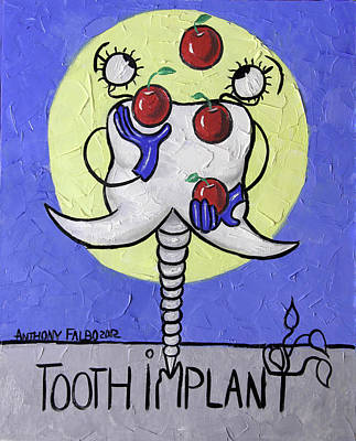 Chatter Painting - Tooth Implant  by Anthony Falbo