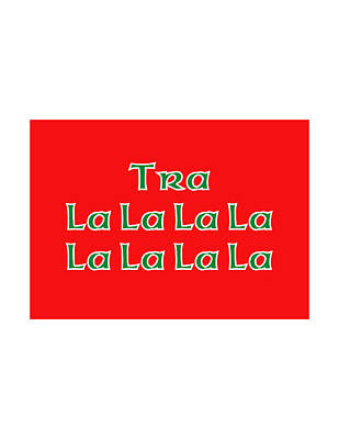 Greeting Digital Art - Tra La La La La Red by Eddie Barron