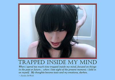 Trapped Inside My Mind Print by Jaeda DeWalt