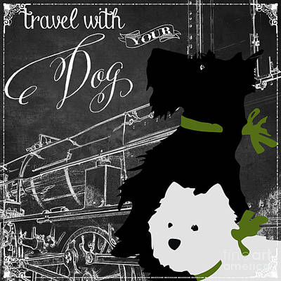 Travel With Your Dog Print by Mindy Sommers