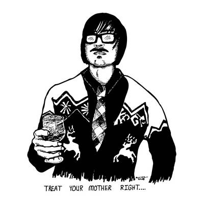 Black Tie Drawing - Treat Your Mother Right by Karl Addison