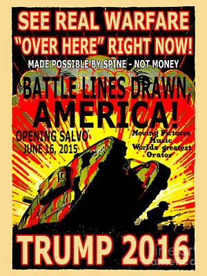 Trump 2016 War Declared Print by Ron Tackett