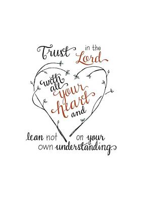 Trust In The Lord Print by Audra Dahl