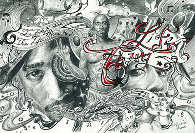 Hip Drawing - Tupac Isnt Dead He Lives In Your Head by Demaries Isom