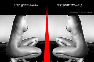 Surreal Photograph - Two Goddesses Without Heads by Andy Frasheski