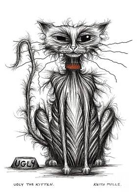 Moggy Drawing - Ugly The Kitten by Keith Mills