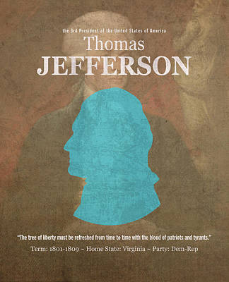 United States Of America President Thomas Jefferson Facts Portrait And Quote Poster Series Number 3 Print by Design Turnpike