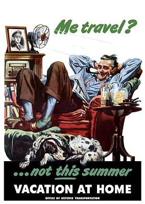 Patriotic Mixed Media - Vacation At Home -- Ww2 Poster by War Is Hell Store
