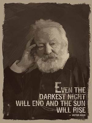 Victor Hugo Quote Print by Afterdarkness