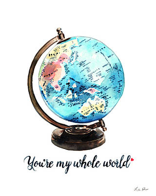 Vintage Globe Love You're My Whole World Print by Laura Row