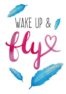 Word Painting - Wake Up And Fly Watercolor by Michelle Eshleman