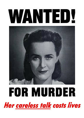 Housewife Wanted For Murder - Ww2 Print by War Is Hell Store