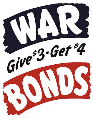 History Painting - War Bonds Give 3 Get 4 by War Is Hell Store