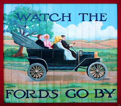 Greenfield Mixed Media - Watch The Fords Go By Model T Vintage Sign Greenfield Village Dearborn Michigan by Design Turnpike