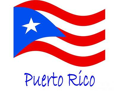 Waving Puerto Rico Flag And Name Original by Frederick Holiday