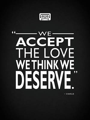 We Accept The Love Print by Mark Rogan