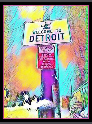 Welcome To Detroit Print by Detroit City