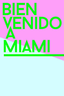Inspirational Digital Art - welcome to Miami by Cortney Herron