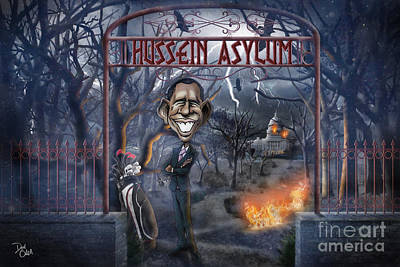 Welcome To The Hussein Asylum Print by Don Olea