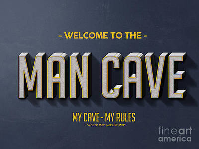 Welcome To The Man Cave Print by Edward Fielding