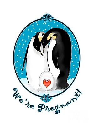 Penguin Digital Art - We're Pregnant by Methune Hively