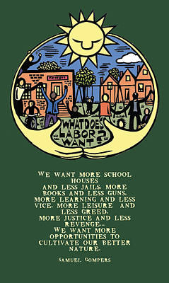What Does Labor Want? Print by Ricardo Levins Morales