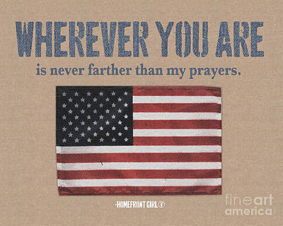 Wherever You Art Is Never Farther Than My Prayers Print by Gaby Juergens