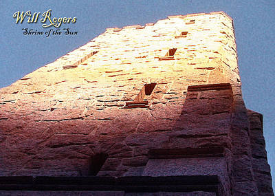 Will Rogers Photograph - Will Rogers Shrine Of The Sun by Cristophers Dream Artistry