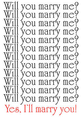 Will You Marry Me Yes I'll Marry You Print by Andee Design