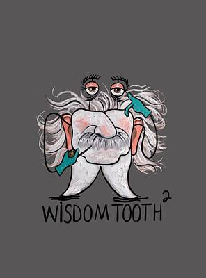 Wisdom Tooth 2 T-shirt Print by Anthony Falbo