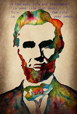 Wise Abraham Lincoln Quote Print by Georgeta  Blanaru