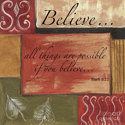 Words To Live By Believe Print by Debbie DeWitt
